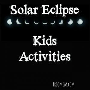 Solar Eclipse Kids Activities