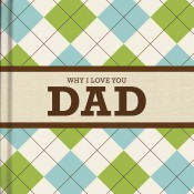Why I Love You Dad Gift Book