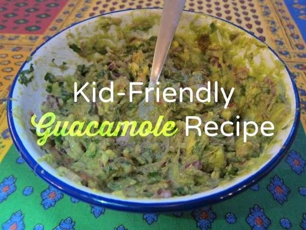 Kid-Friendly Guacamole Recipe