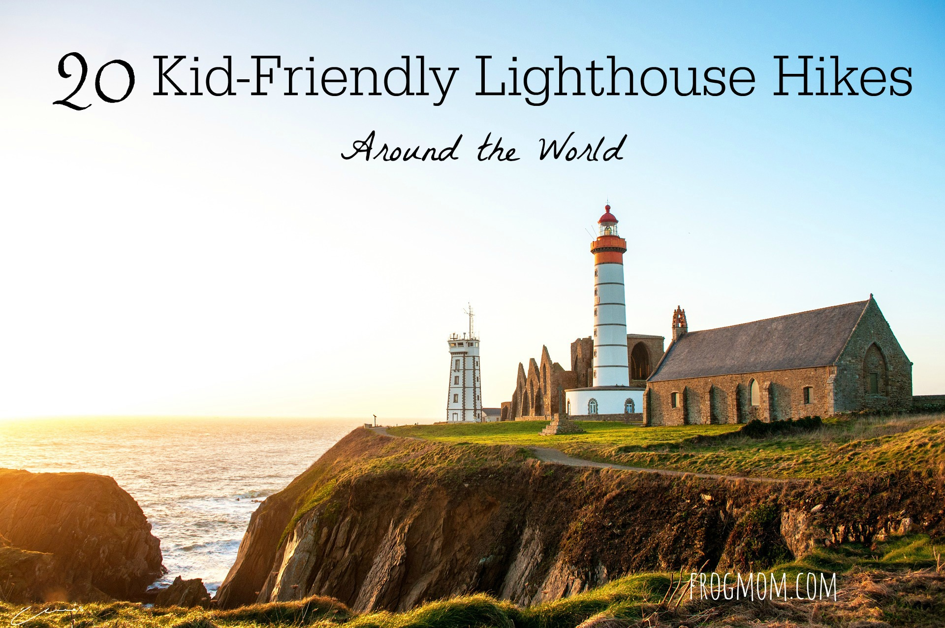 Lighthouse Hikes Around the World