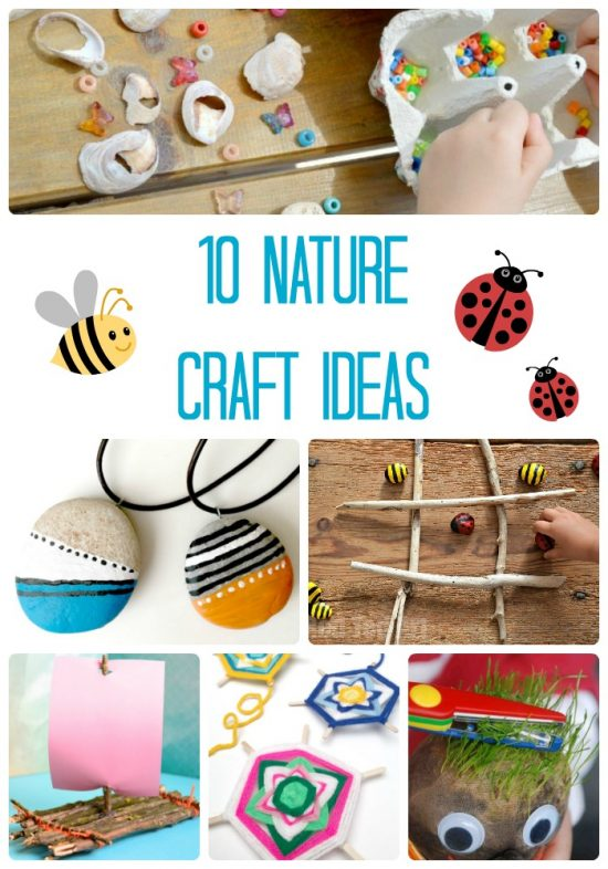 10 Nature Craft Ideas