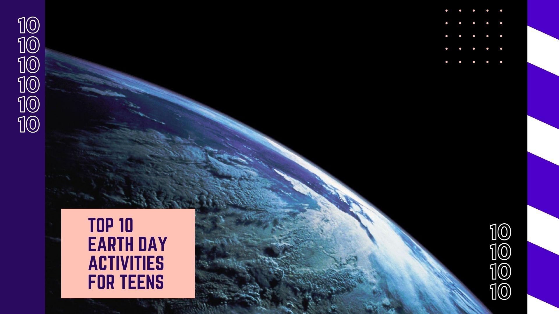 Earth Day activities for teens - View of Planet Earth